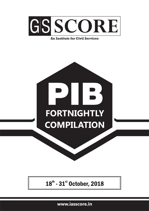 PIB Compilation - 18th October to 31st October 2018