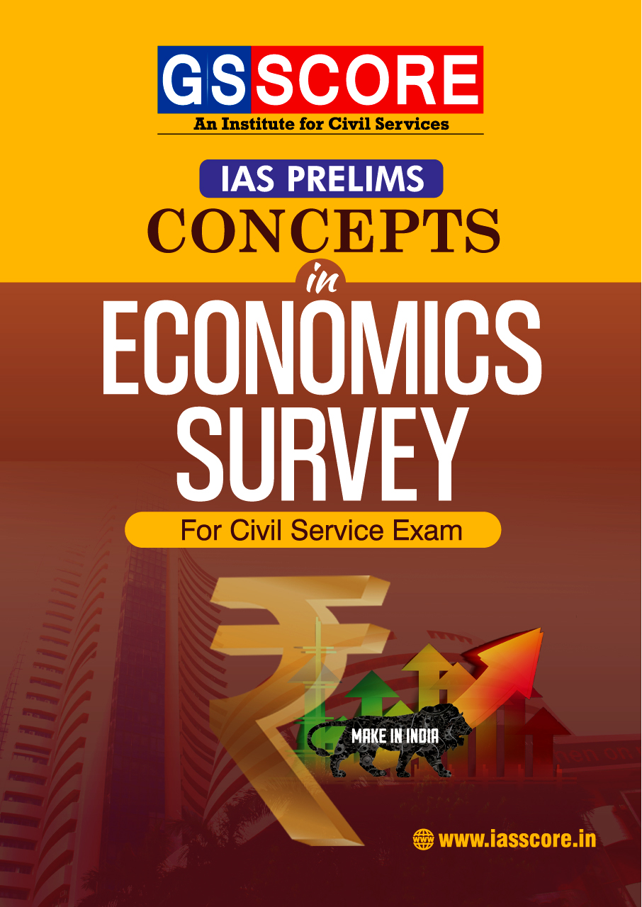 Concept in Economic Survey for UPSC Prelims