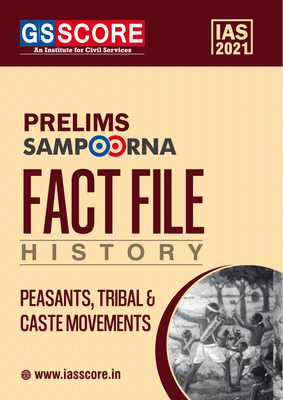 Fact Files: Tribes Caste and Peasant Movements