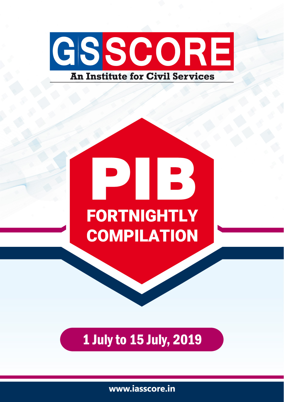 PIB Compilation - 1st July to 15th July