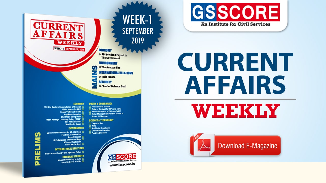 GS SCORE: Weekly Current Affairs :September 2019 week-1