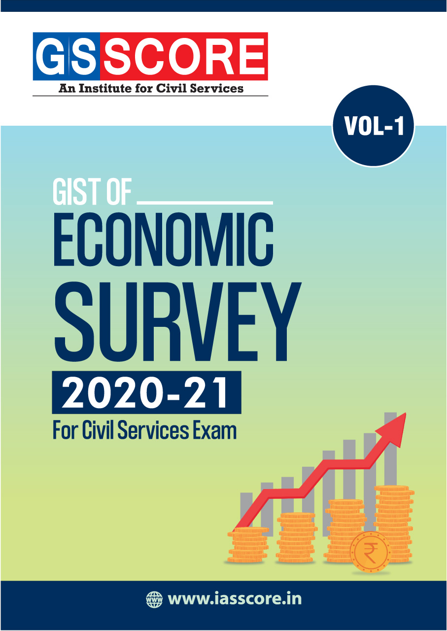 Gist of Economic Survey 2020-2021: Volume-1