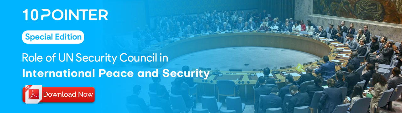 Role of UN Security Council in international peace and Security