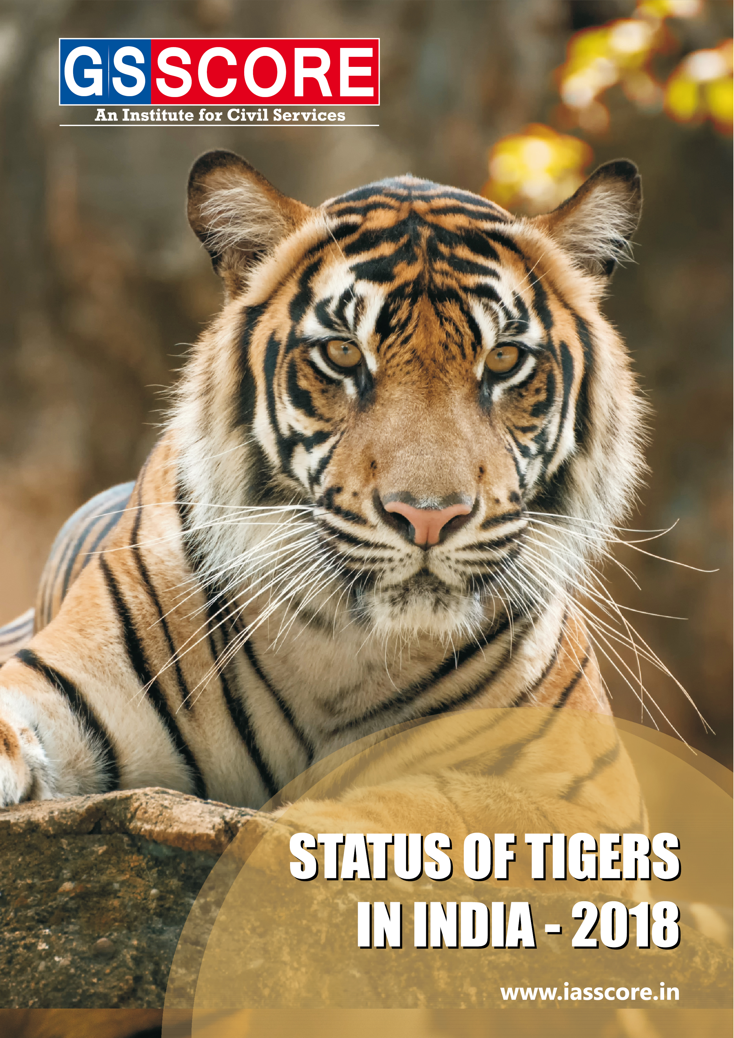 """""""Status of Tigers in India - 2018"""""""