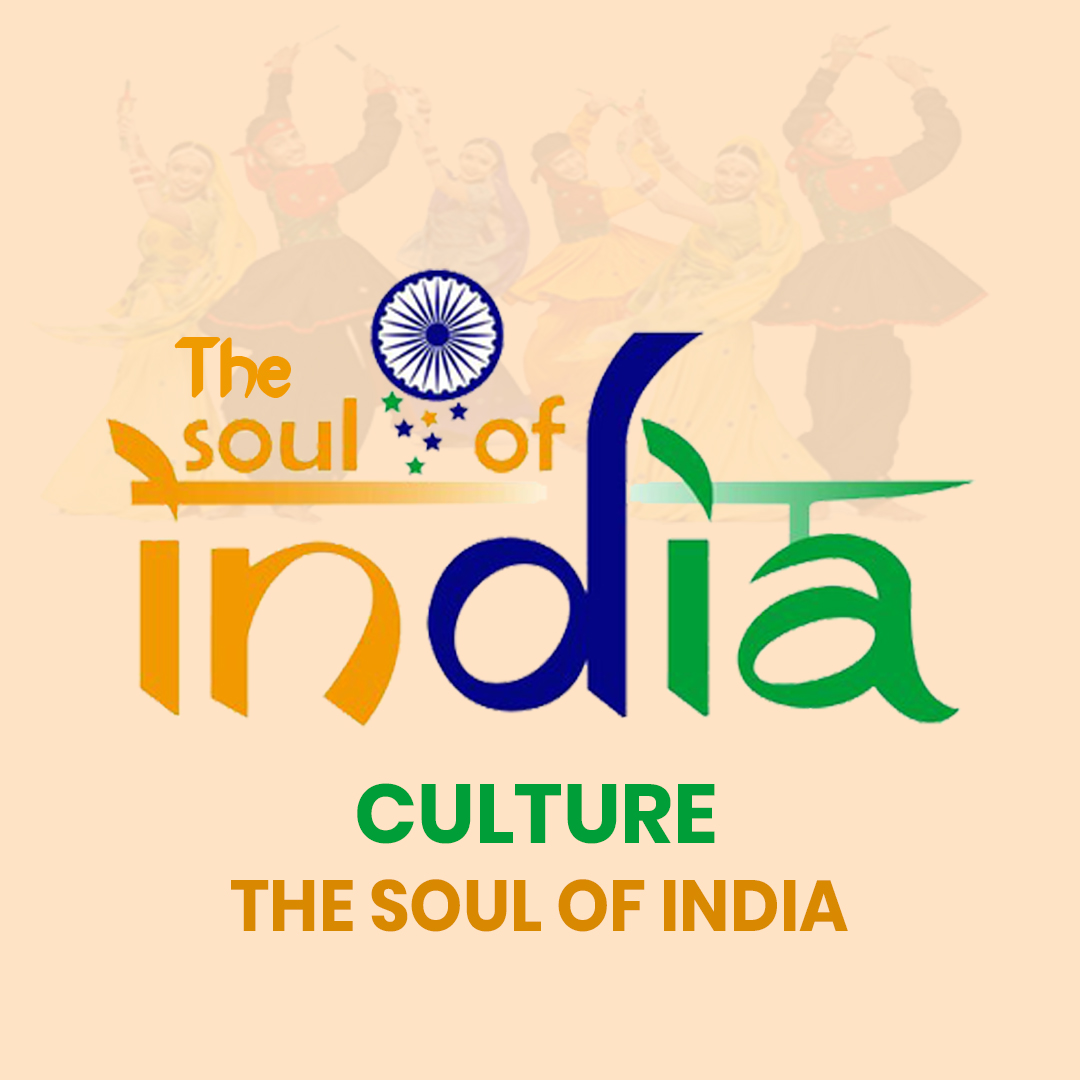 Culture: the Soul of India