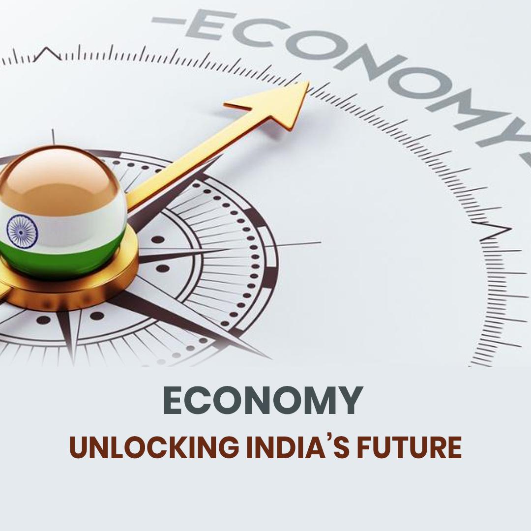 Economy: Unlocking India's future