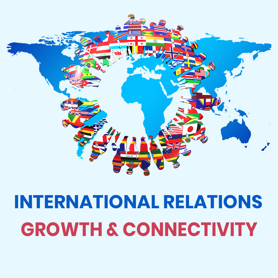 International Relations: Growth & Connectivity
