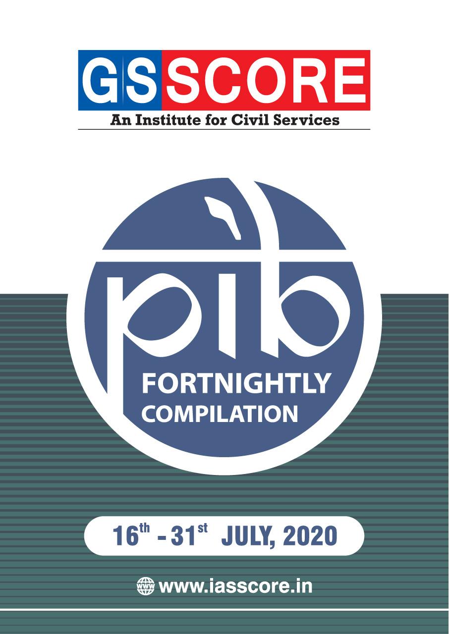 PIB Compilation - 16-31 July, 2020