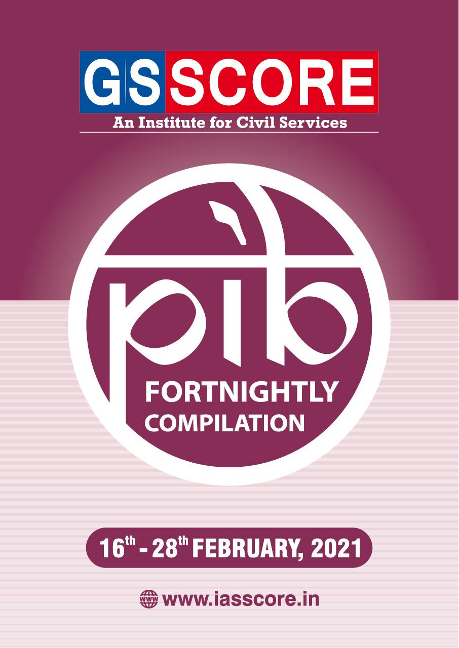 PIB Compilation 16-28 February, 2021