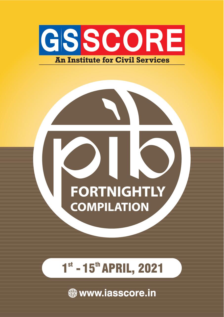 PIB Compilation 01-15 April, 2021