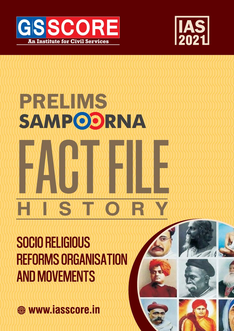 Fact Files: Socio Religious Reforms Organisation & Movments