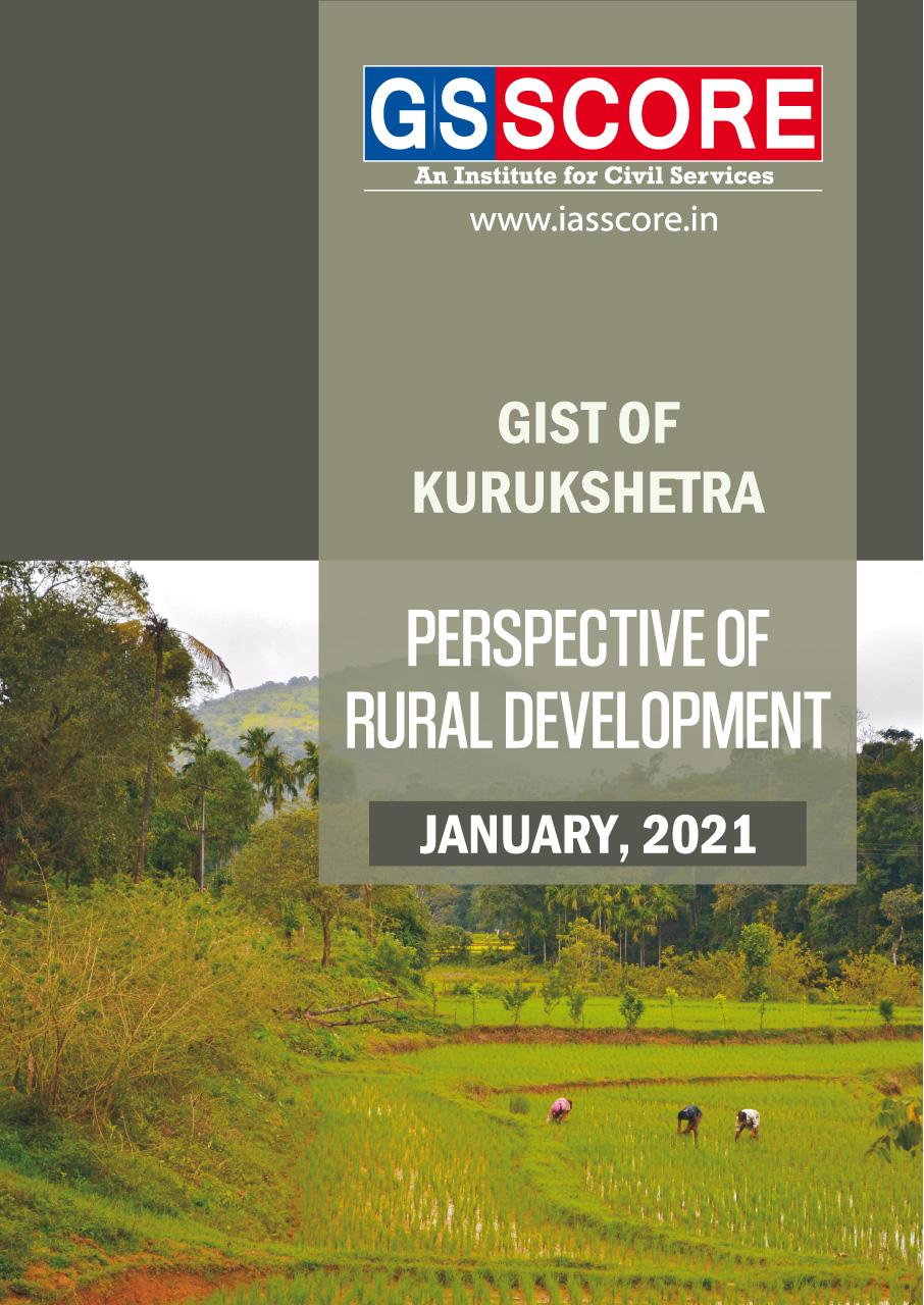 Gist of Kurukshetra :-January 2021