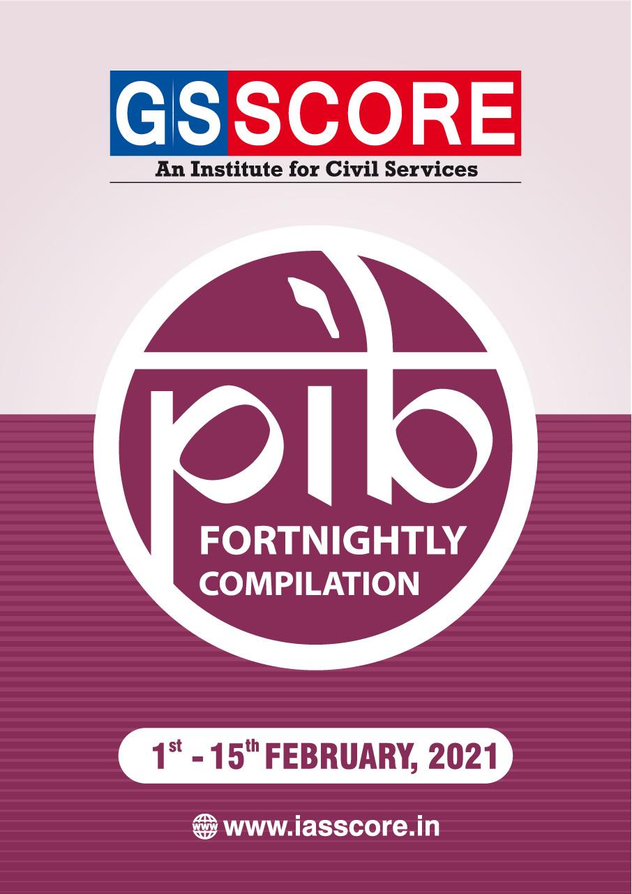 PIB Compilation 01-15 February, 2021