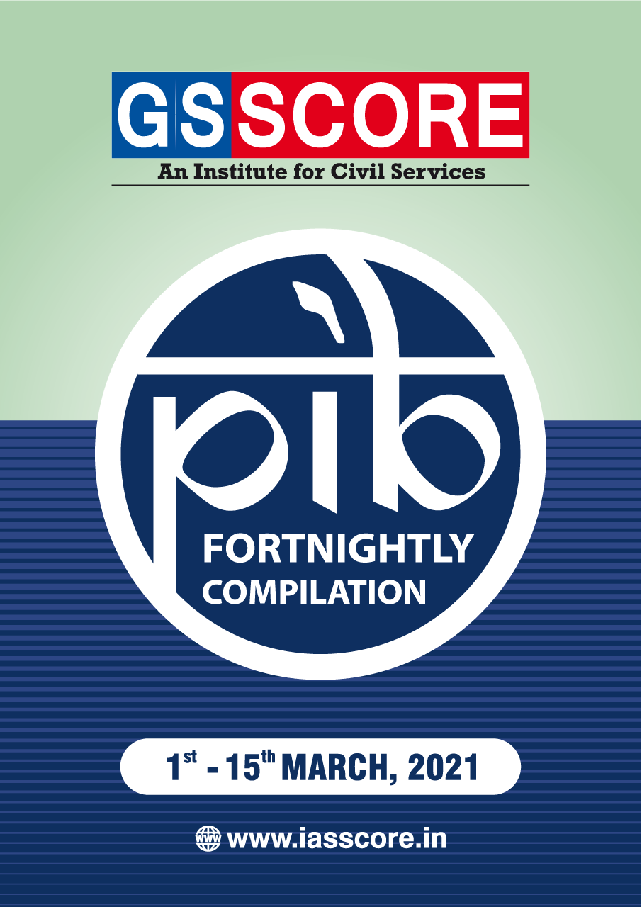 PIB Compilation 01-15 March, 2021