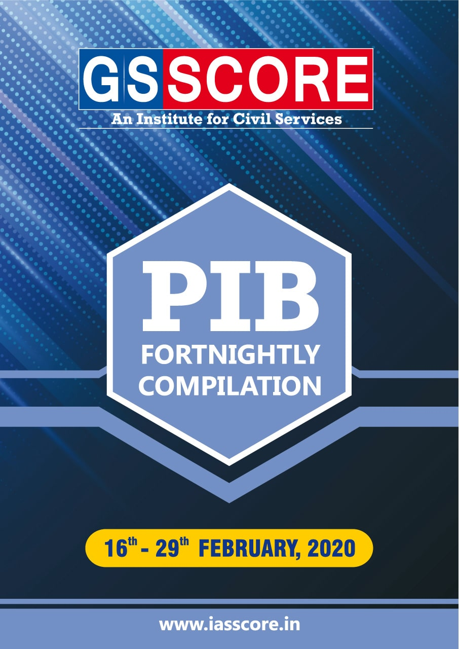 PIB Compilation - 16th- 29th February 2020