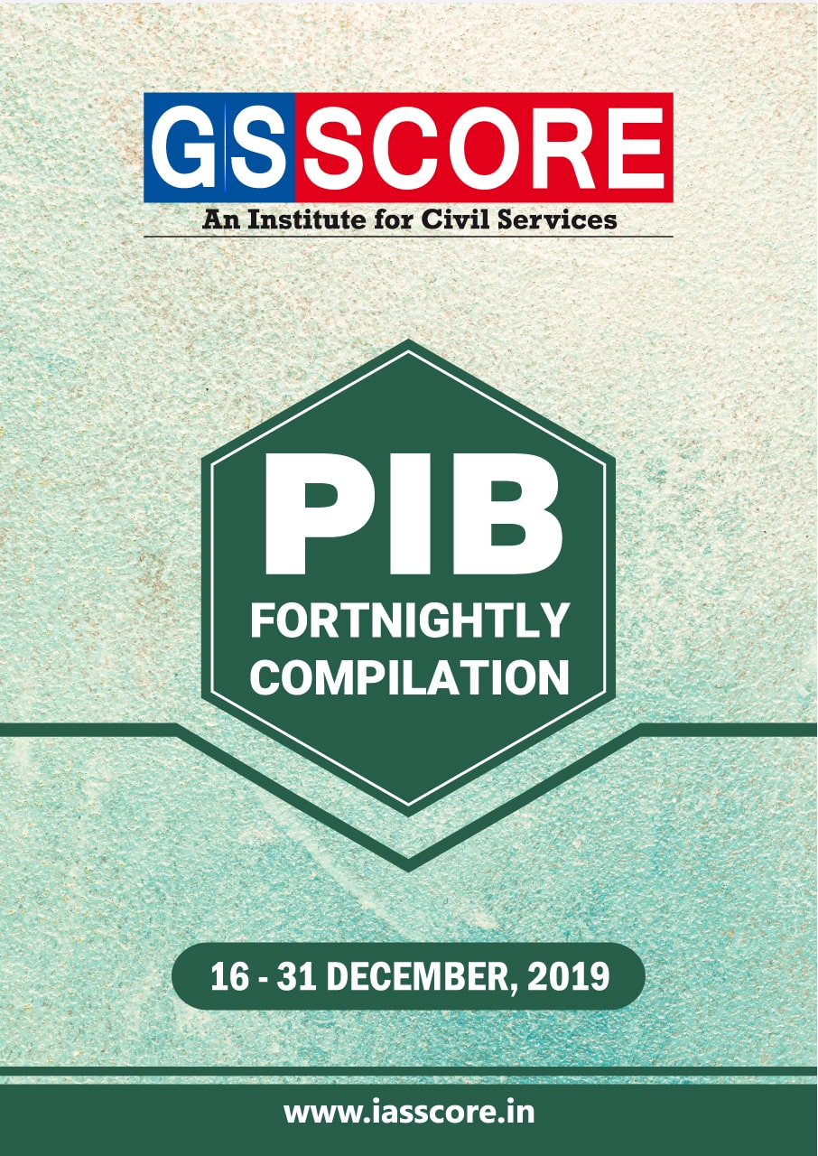 PIB Compilation - 16th December to 31st December, 2019