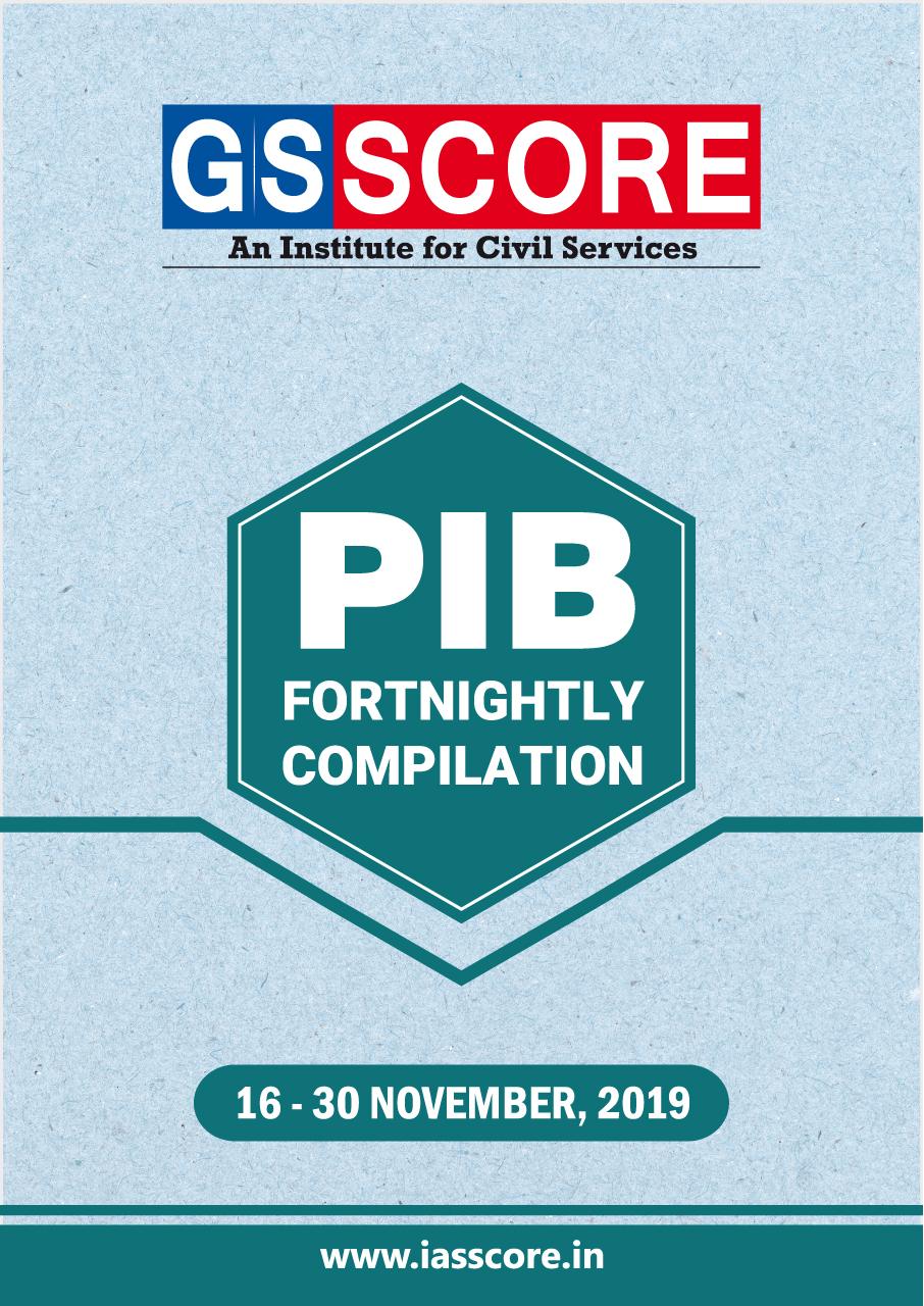 PIB Compilation - 16th November to 30th November, 2019