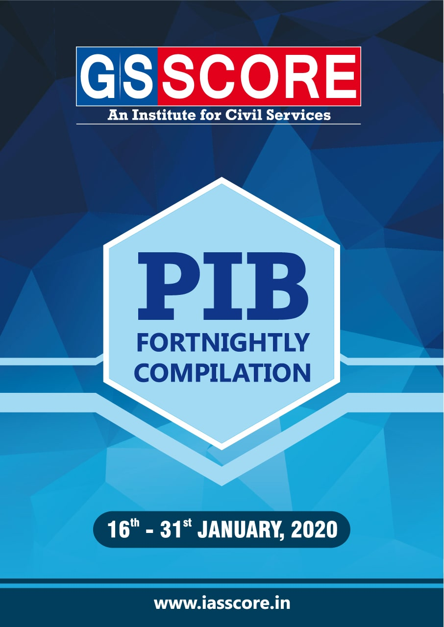 PIB Compilation - 16th-31st January, 2020