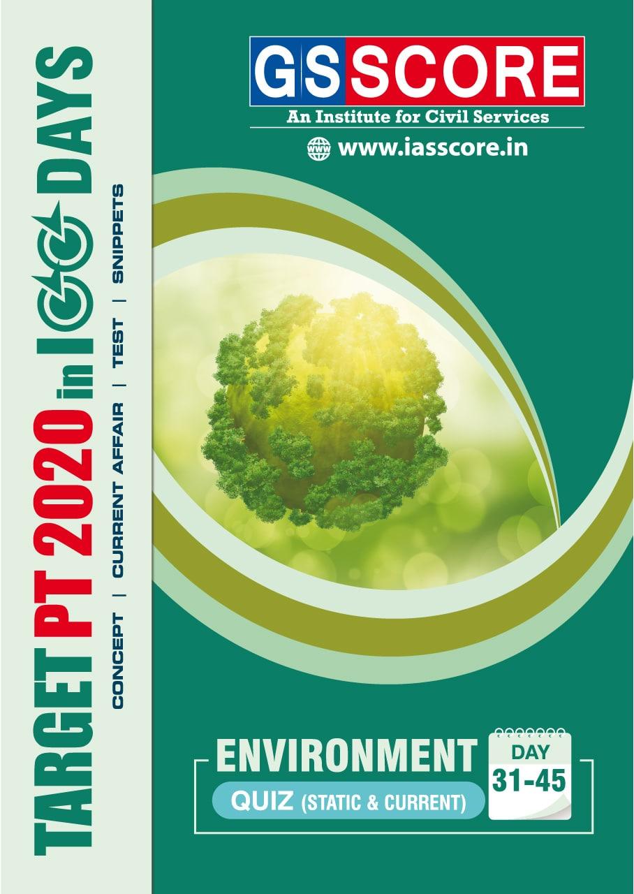 Quiz  - Environment(Target PT in 100 Days): IAS Prelims 2020