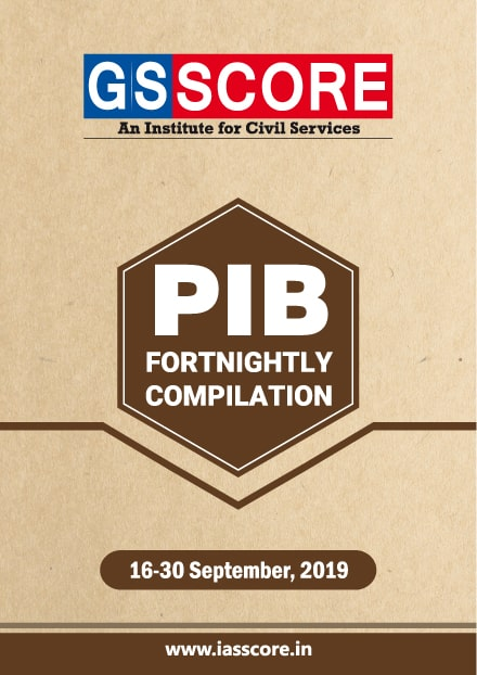 Weekly PIB Compilation - 16th September  to 30th September, 2019