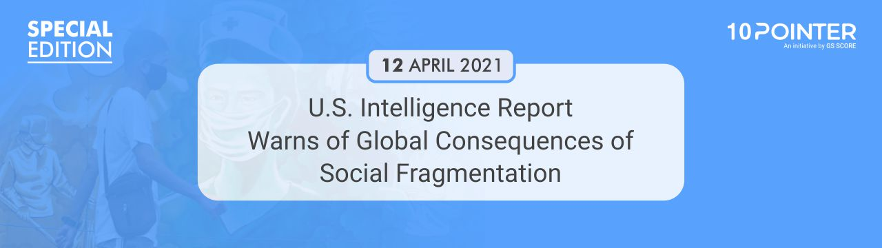 U.S. Intelligence Report Warns of Global Consequences of Social Fragmentation