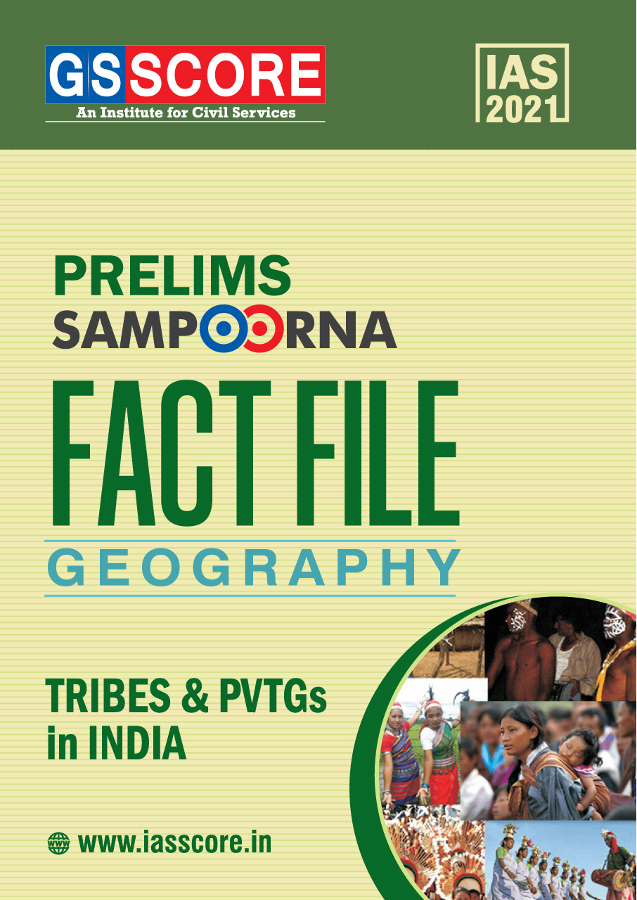 Fact File: GEOGRAPHY: Tribes & PVTG Groups