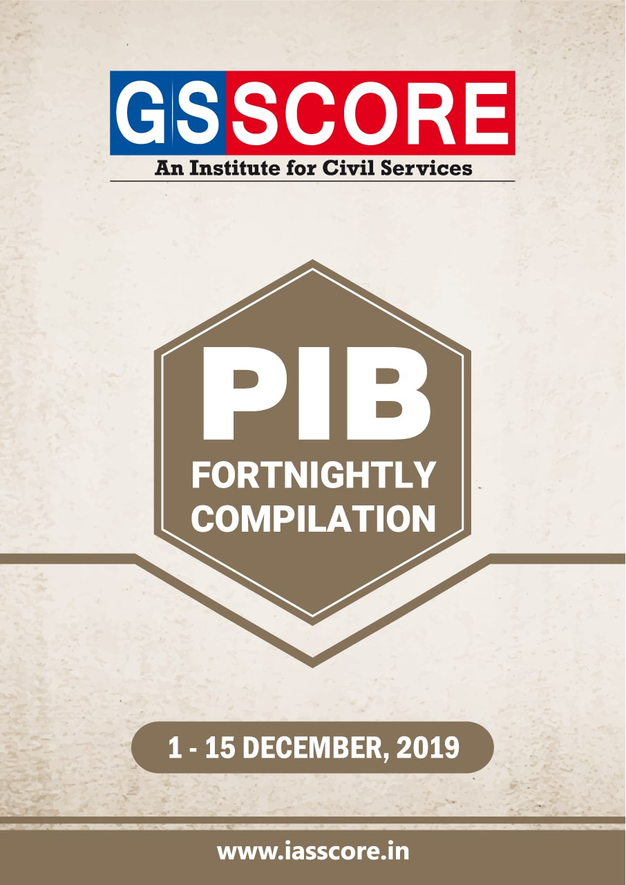 PIB Compilation - 1st December to 15th December, 2019