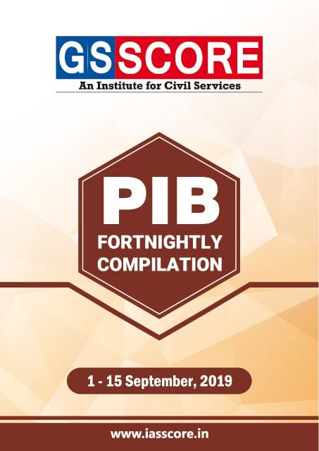 PIB Compilation - 1st September  to 15th September, 2019
