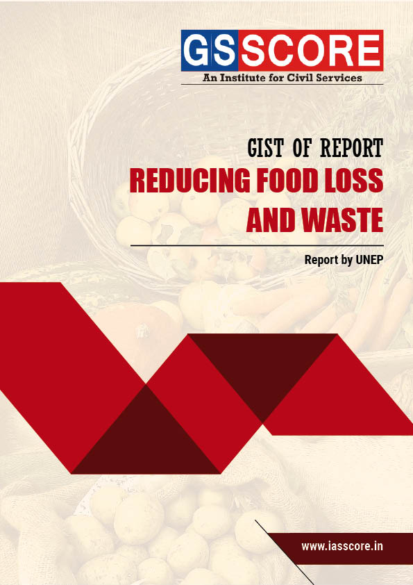 Report – Reducing Food Loss and Waste (Report by UNEP)