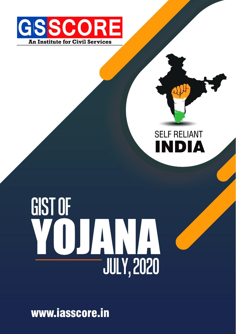 Gist of YOJANA : July, 2020