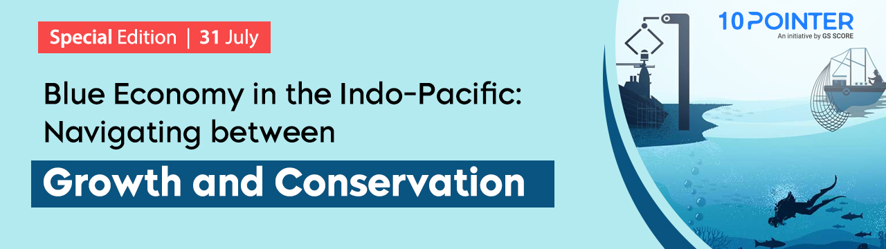 Blue Economy in the Indo-Pacific: Navigating Between Growth and Conservation