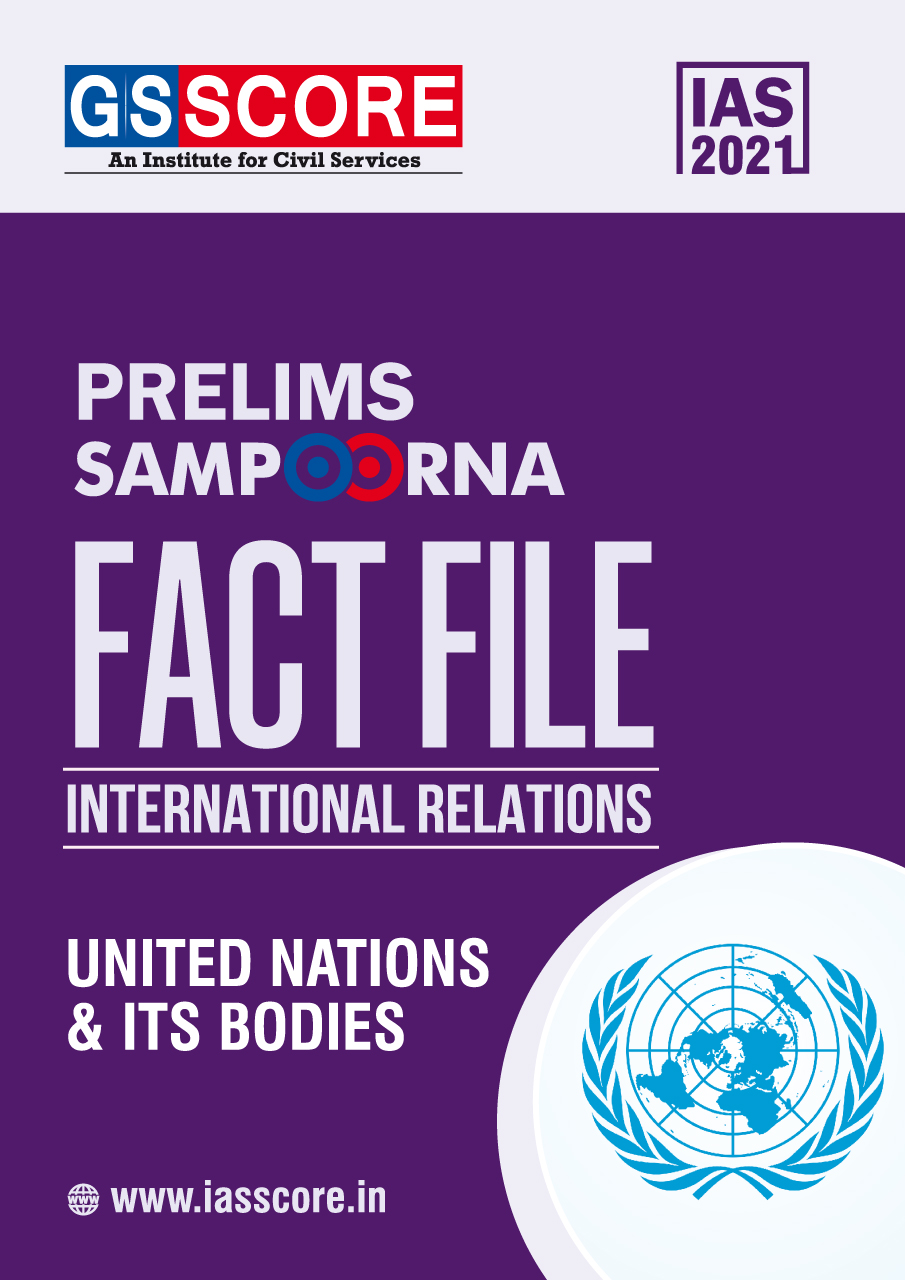 Fact File: IR (UN and Its Bodies)