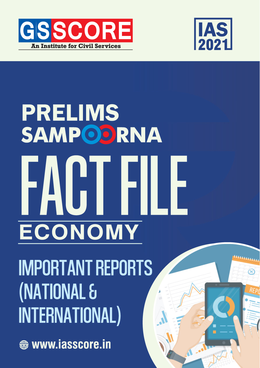 Fact File: ECONOMY: Important Reports (National and International)