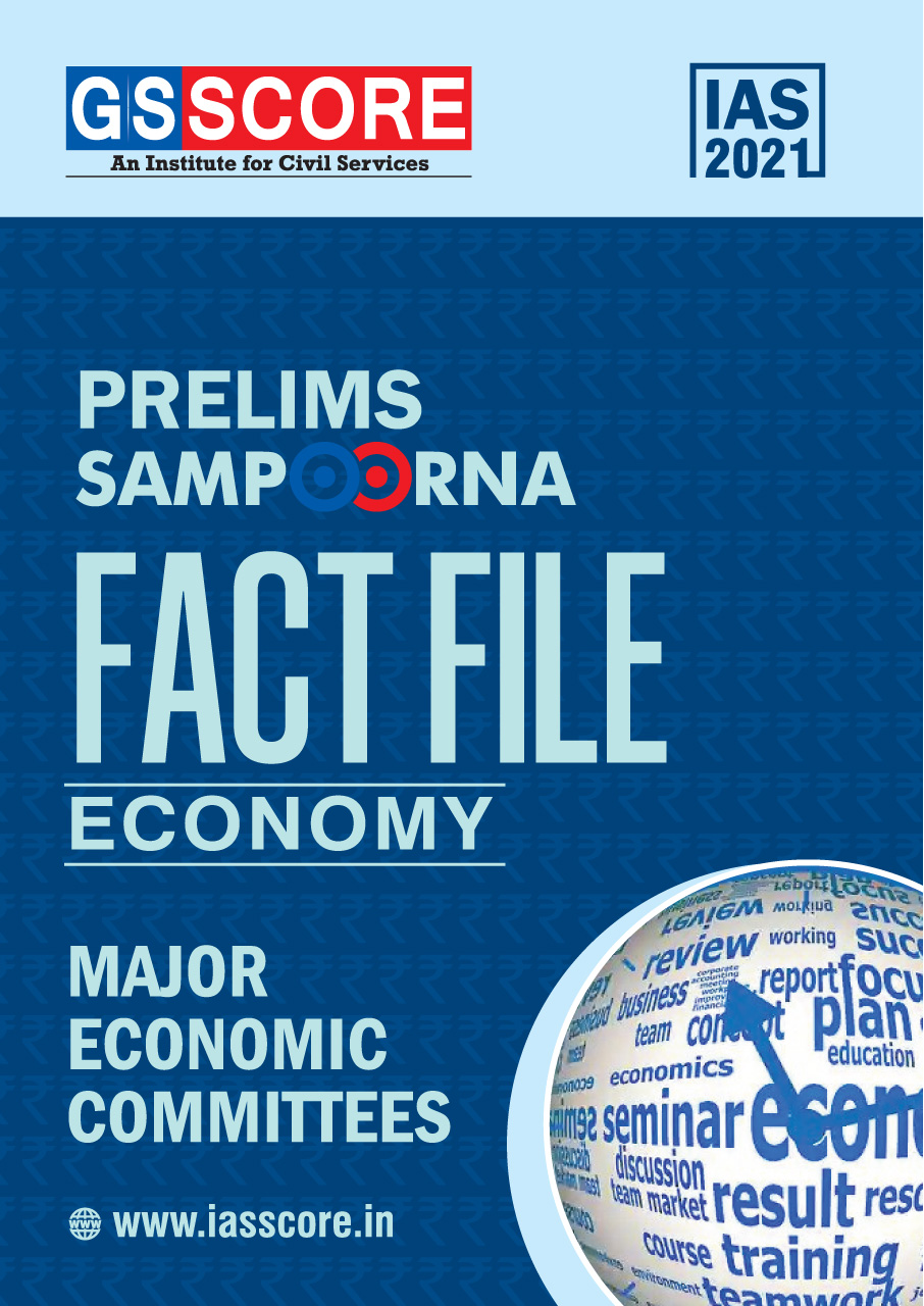 Fact File: ECONOMY: Major Economic Committees