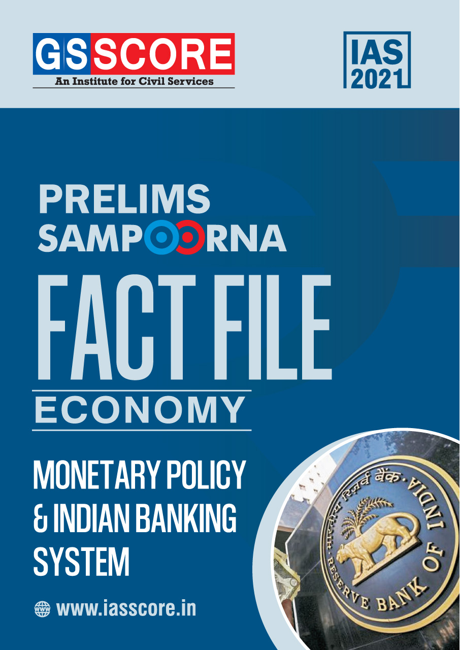 Fact File: ECONOMY: Monetary Policy and Indian Banking