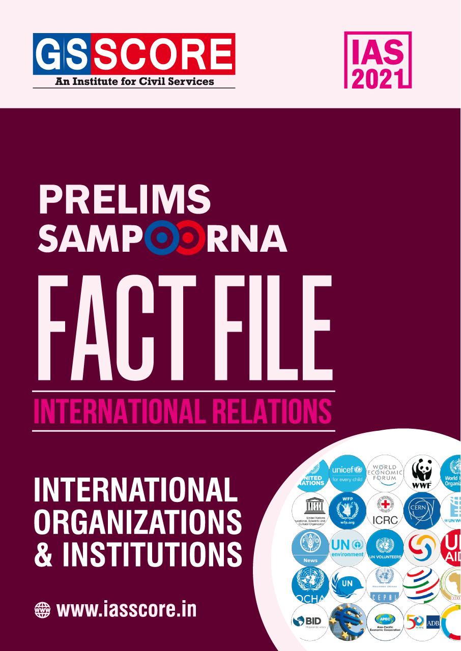 Fact File: International Relations (On International Organizations)