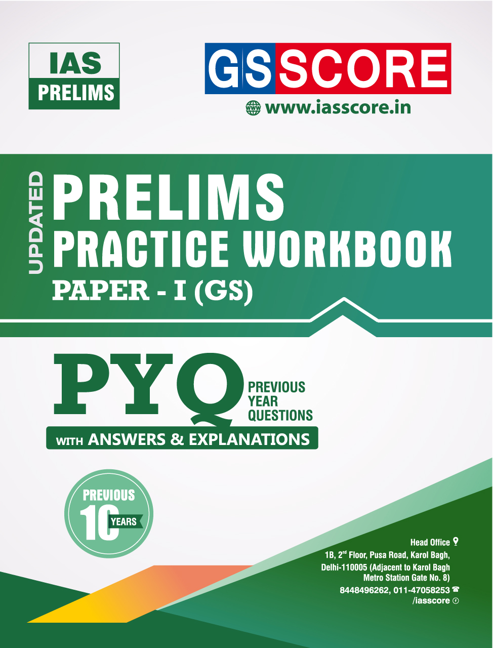 Prelims Practice Workbook Paper – 1(GS): Previous Year Papers with Detailed Explanation(2011-20)
