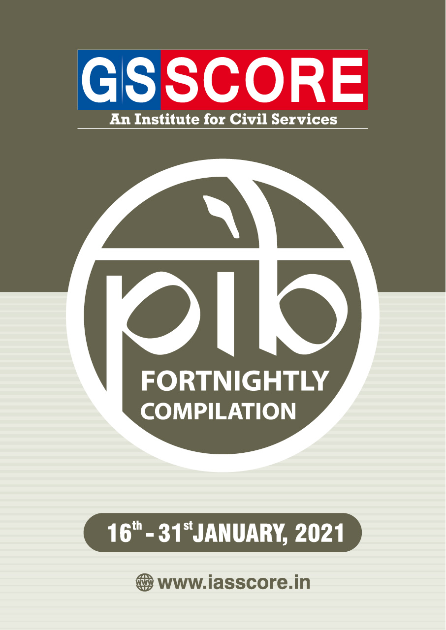 PIB Compilation 16-31 January, 2021