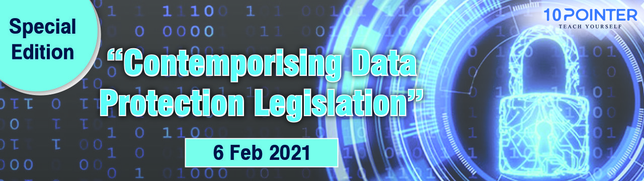 Contemporising Data Protection Legislation