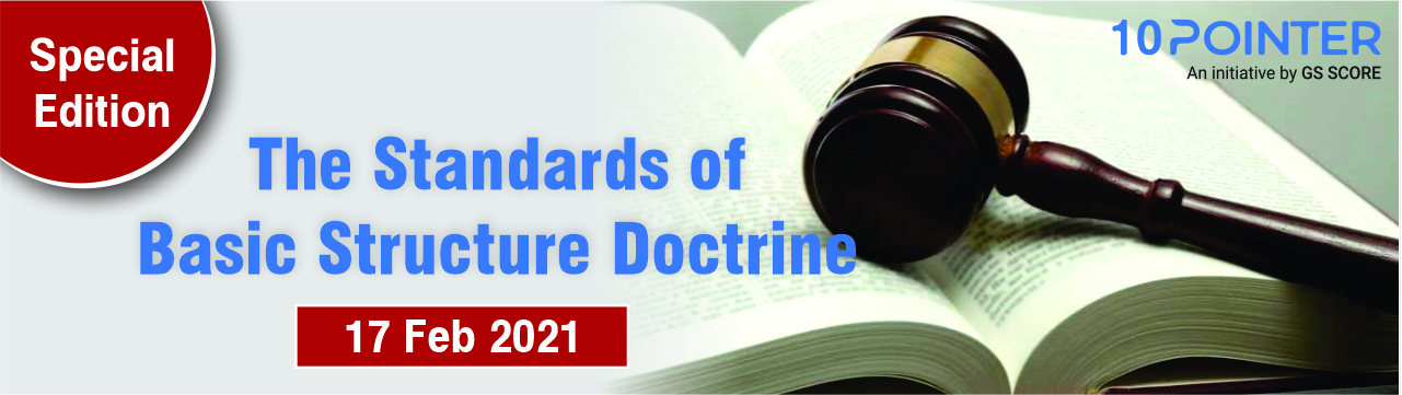 The Standards of Basic Structure Doctrine