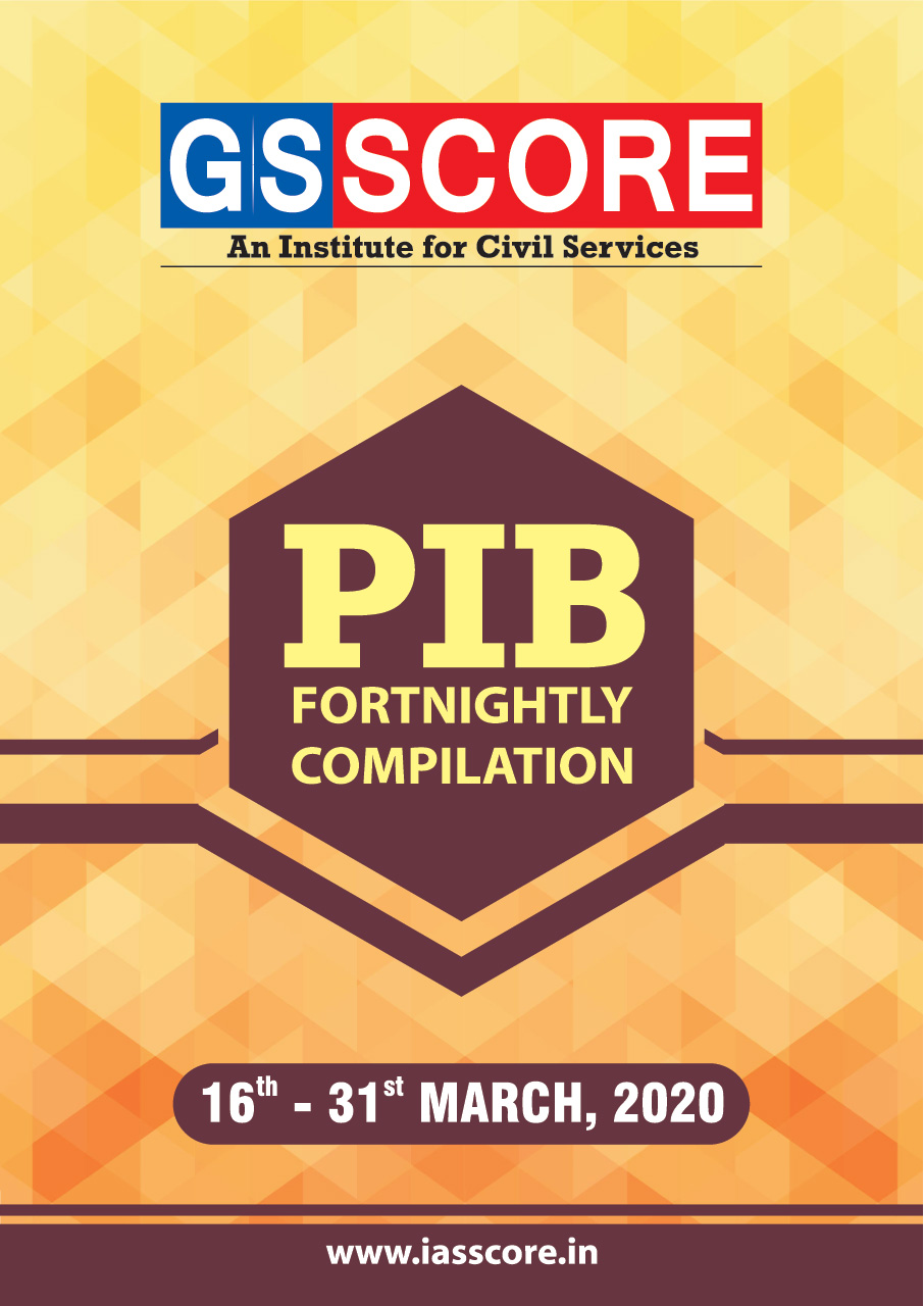 PIB Compilation - 16th - 31st March 2020