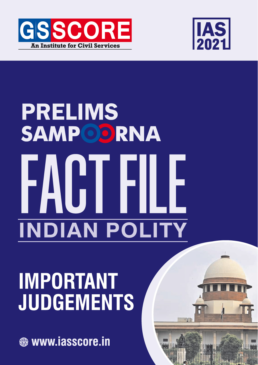 Fact File:  Indian Polity (Important Judgements)