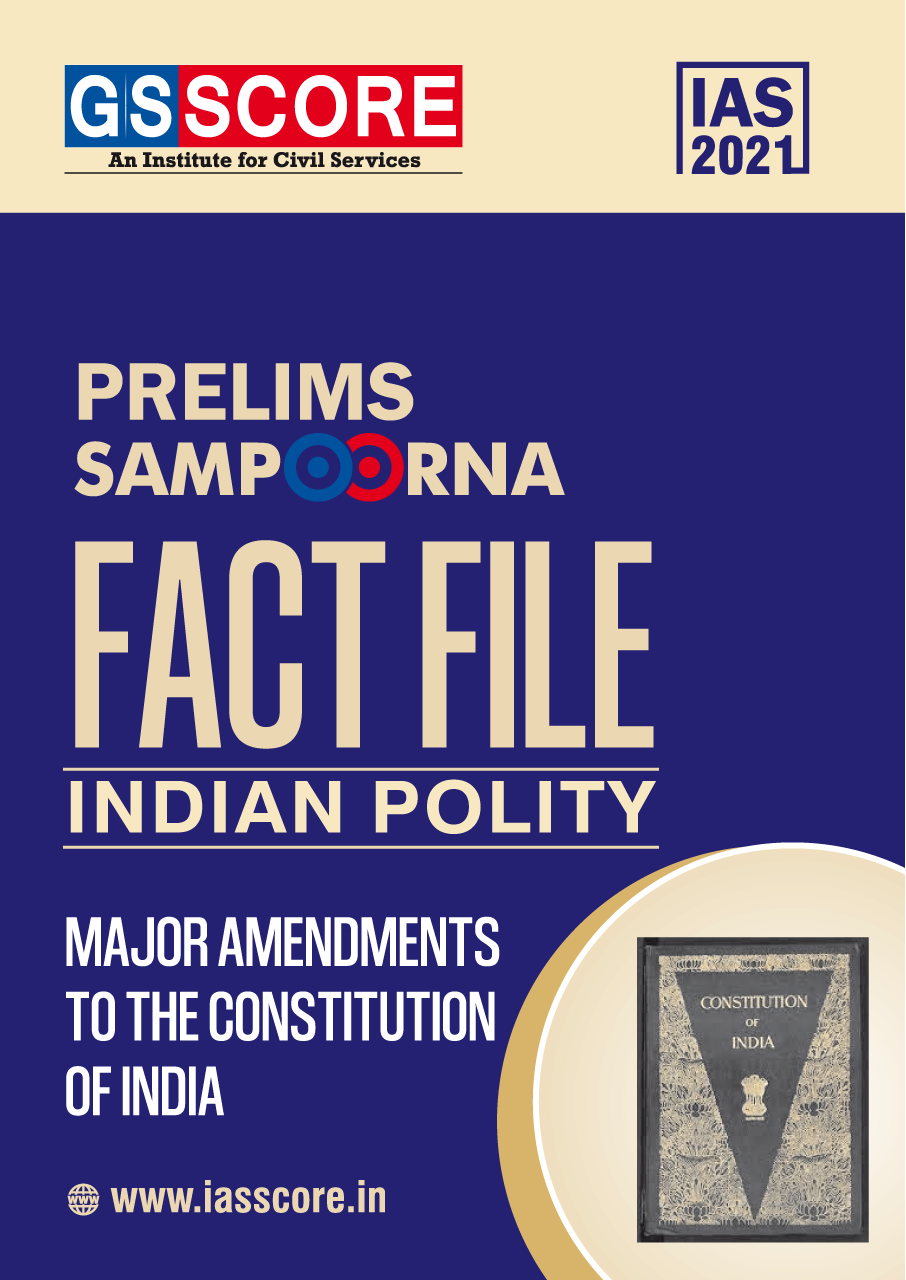 Fact File: Indian Polity (Major Amendments to the Indian Constitution)