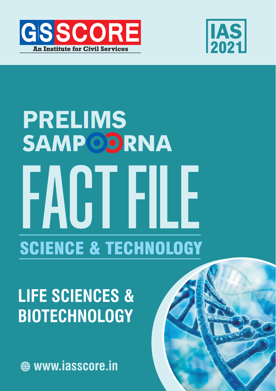 Fact File: Science & Technology (Life sciences & Biotechnology)