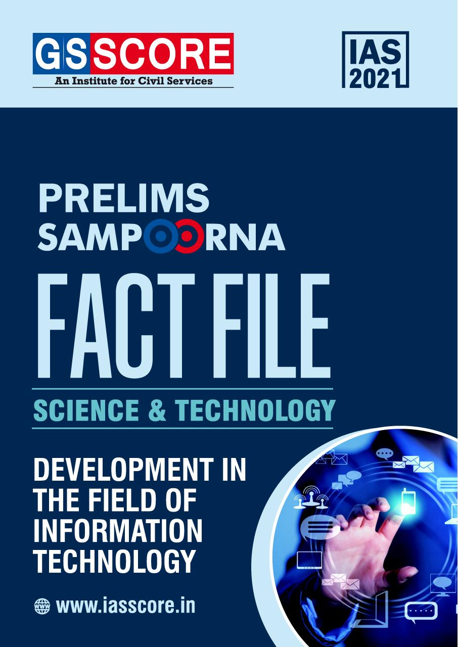 Fact File: Science & Tech (Development in IT field)